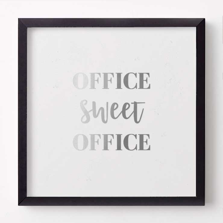 OFFICE SWEET OFFICE